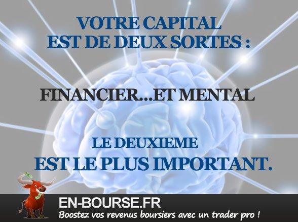 Citation bourse : Votre capital financier est de deux sortes...