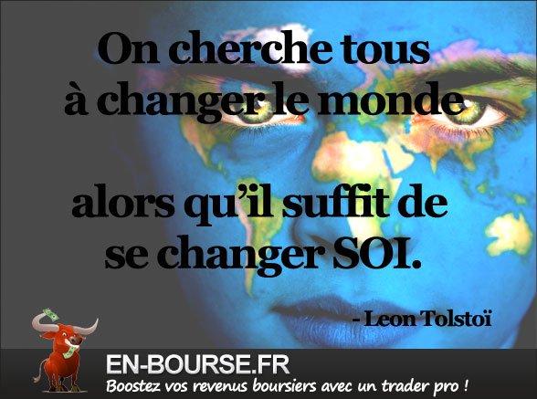 On cherche tous à changer le monde...