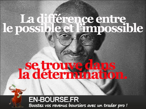 Citation : la différence entre le possible et l'impossible...