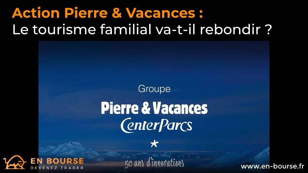 Affiche Groupe Pierre & Vacances - Center Parcs