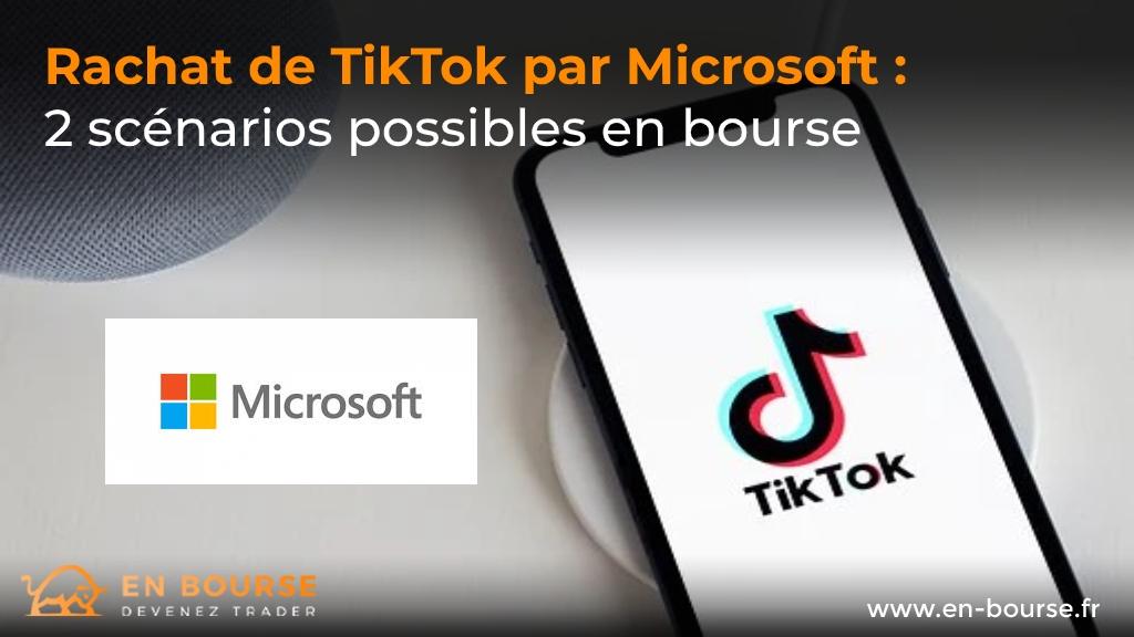 Microsoft rachat tiktok